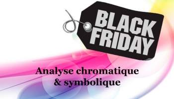 Black Friday: analyse chromatique et symbolique